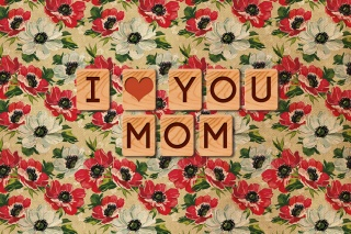 i love you, the inscription, Wallpaper, mom, texture