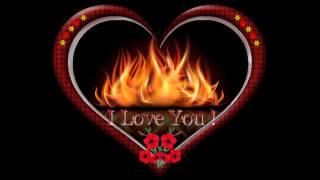 I love you, i love you, огонь любви, fire, heart